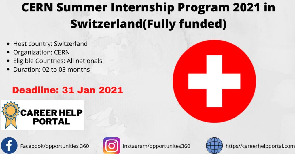CERN Summer Internship Program 2021 in Switzerland(Fully funded)
