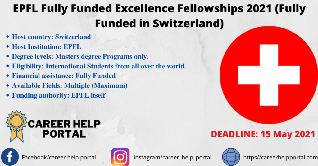 EPFL Fully Funded Excellence Fellowships 2021 (Fully Funded in Switzerland)