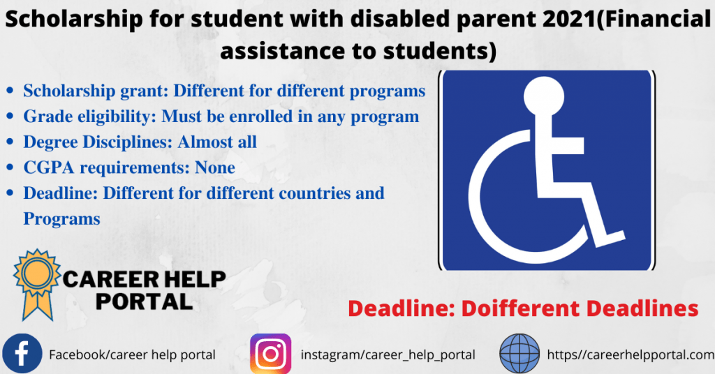 Scholarship for student with disabled parent 2021(Financial assistance to students)