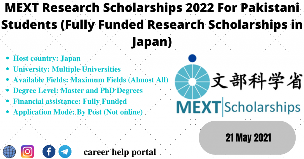 MEXT Research Scholarships 2022 For Pakistani Students (Fully Funded Research Scholarships in Japan)