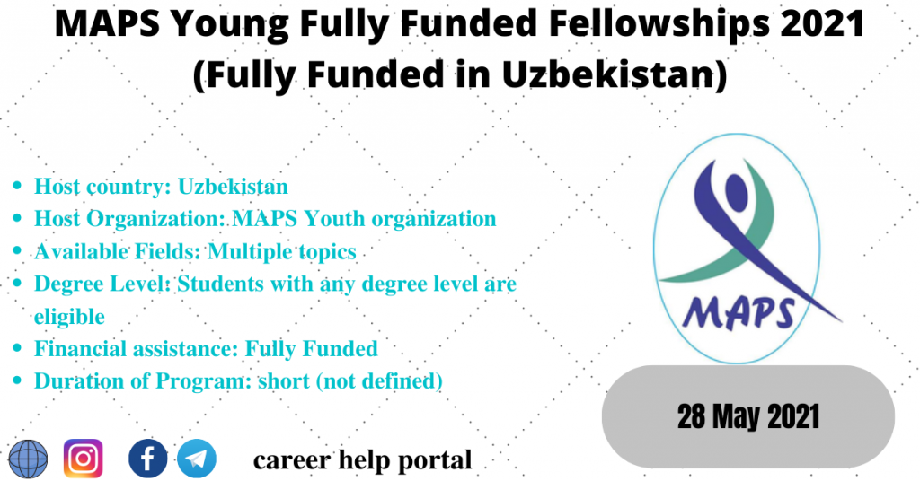 MAPS Young Fully Funded Fellowships 2021 (Fully Funded in Uzbekistan)