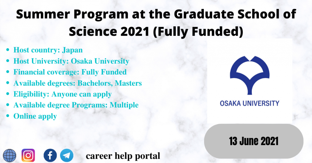 Summer Program at the Graduate School of Science 2021 (Fully Funded)