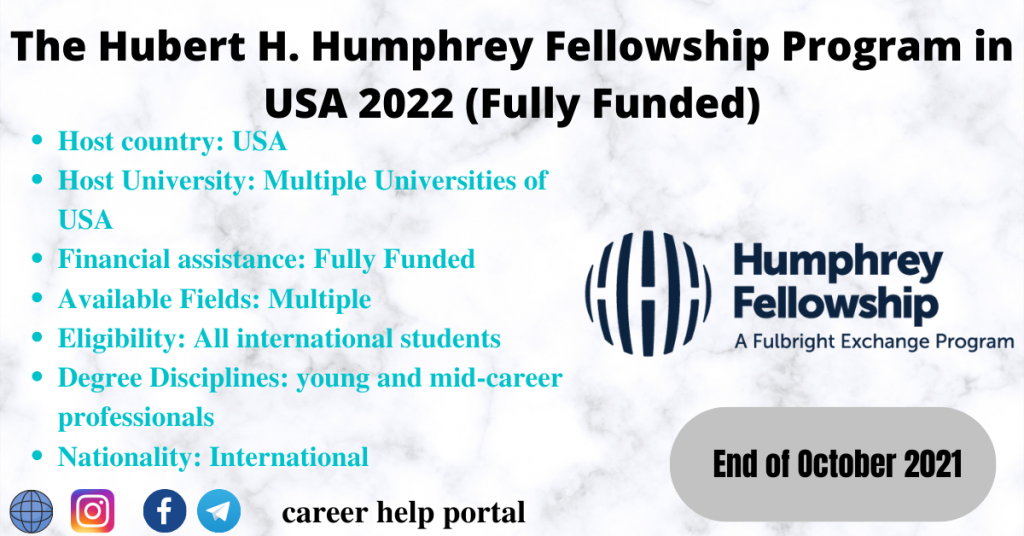 The Hubert H. Humphrey Fellowship Program in USA 2022 (Fully Funded)