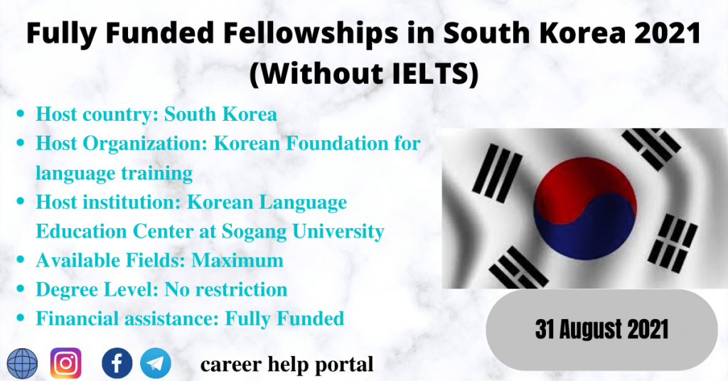 Fully Funded Fellowships in South Korea 2021 (Without IELTS)