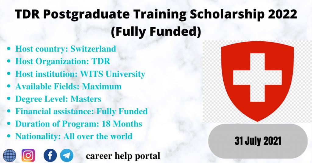 TDR Postgraduate Training Scholarship 2022 (Fully Funded)