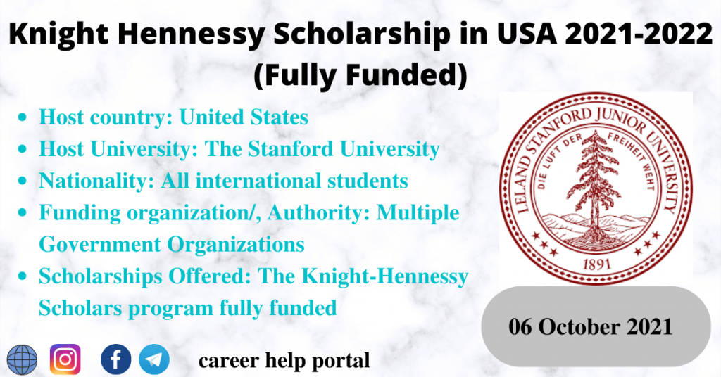 Knight Hennessy Scholarship in USA 2021-2022 (Fully Funded)