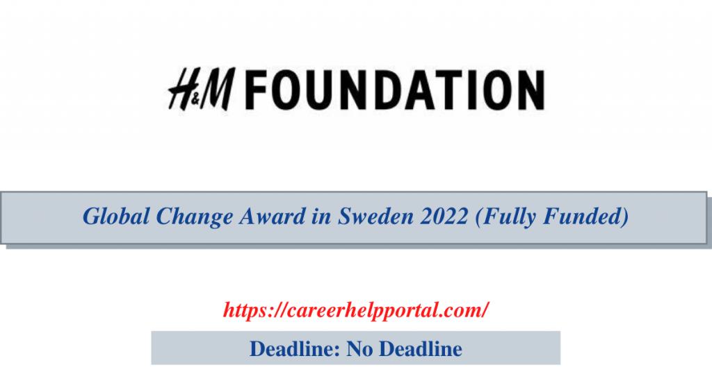 Global Change Award in Sweden 2022 (Fully Funded)
