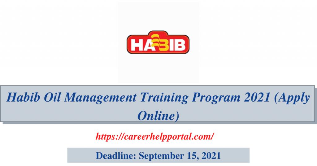 Habib Oil Management Training Program 2021 (Apply Online)