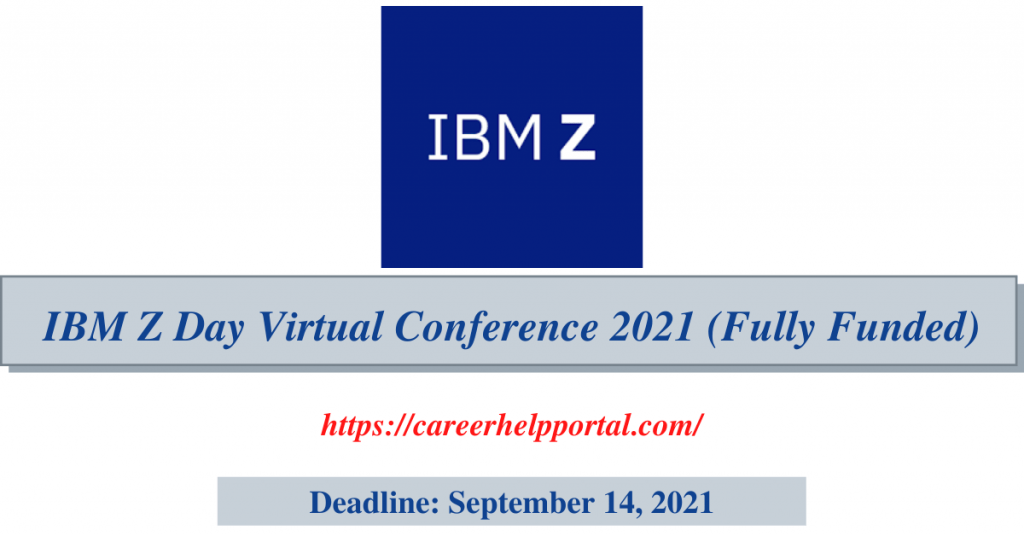 IBM Z Day Virtual Conference 2021 (Fully Funded)