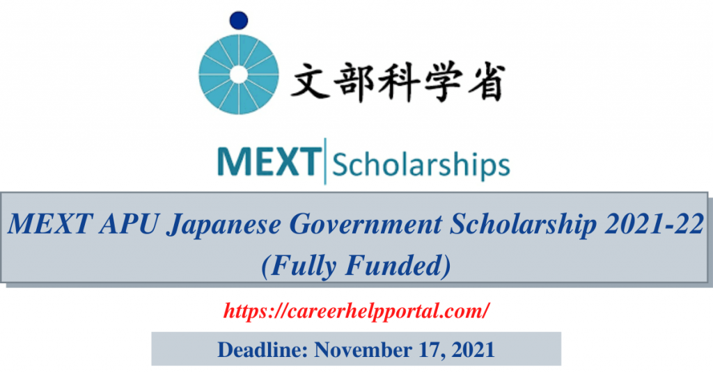MEXT APU Japanese Government Scholarship 2021-22 (Fully Funded)