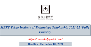MEXT Tokyo Institute of Technology Scholarship 2021-22 (Fully Funded)
