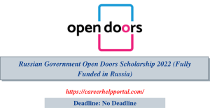 Russian Government Open Doors Scholarship 2022 (Fully Funded in Russia)