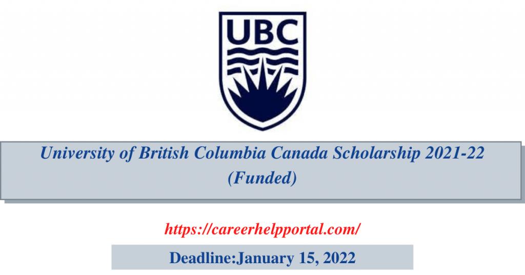 University of British Columbia Canada Scholarship 2021-22 (Funded)