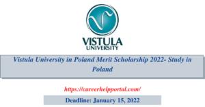Vistula University in Poland Merit Scholarship 2022- Study in Poland
