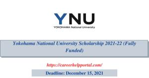 Yokohama National University Scholarship 2021-22 (Fully Funded)